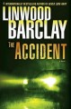 Go to record The accident : a novel